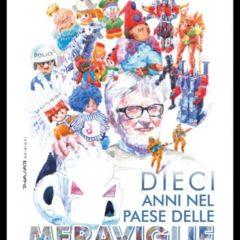 LIBRO – DIECI ANNI NEL PAESE DELLE MERAVIGLIE – Alberto Ferrarese